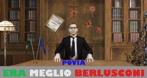 Era meglio Berlusconi?
